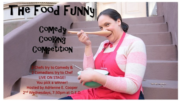 The Food Funny: Cooking. Comedy. Competition.